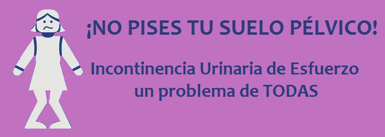 Incontinencia Urinaria de Esfuerzo; mamás y deportistas